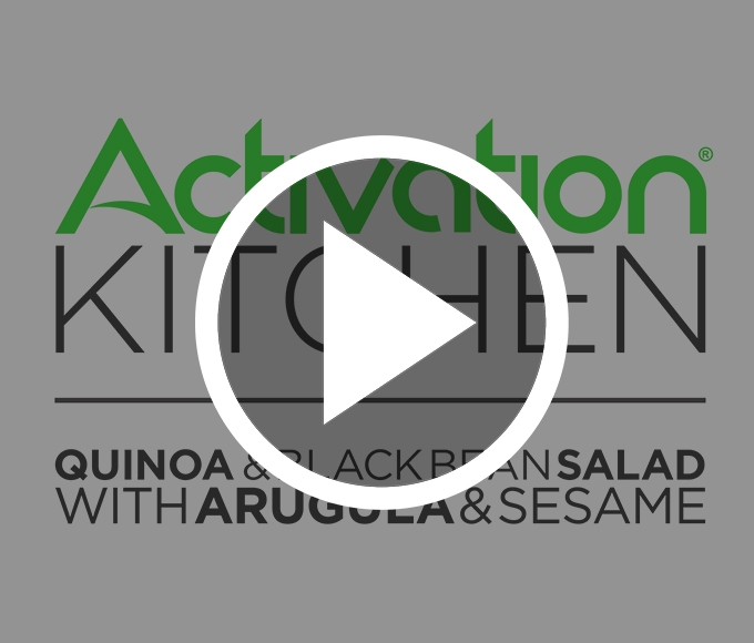 Activation Kitchen: Quinoa & Black Bean Salad with Arugula & Sesame